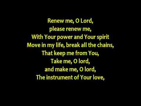 RENEW ME, O LORD