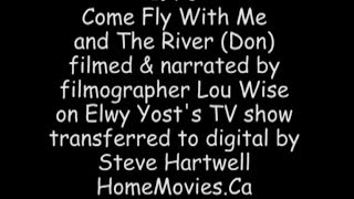 1978 Come Fly With Me & The River by Lou Wise on Elwy Yost's TV show