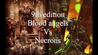 40k battle report 9th edition, Blood angels vs Necrons