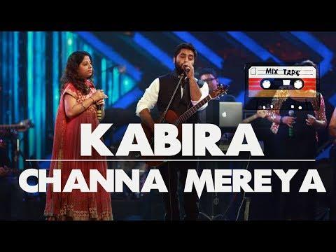 Kabira Channa mereya l Mixtape l Arijit Singh l Amrita Singh