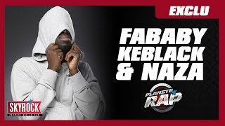 "Exclu Skyrock : Fababy, Keblack et Naza ""Physio"" en live dans Planète Rap !"