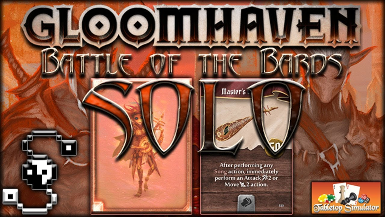Battle of the Bards (Soothsinger Solo Scenario) - Gloomhaven - Tabletop  Simulator