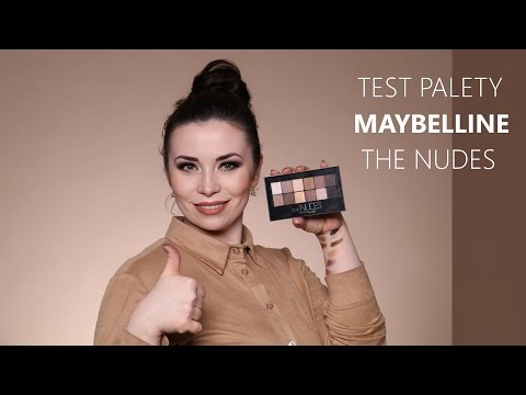 MAYBELLINE - THE NUDES - FENOMEN! Test + MAKEUP