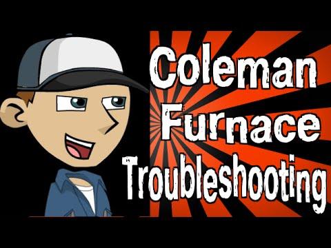 Coleman Furnace Troubleshooting