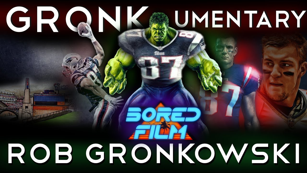 Rob Gronkowski - Gronkumentary (Original Bored Film Documentary