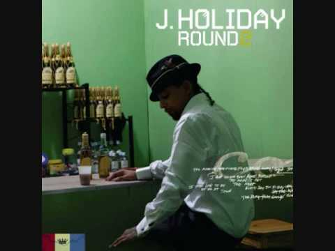 J-Holiday Forever ain't enough