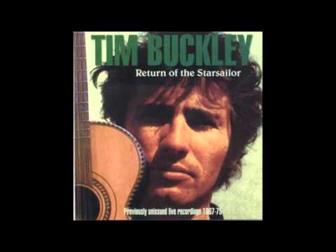 Tim Buckley - Return of the starsailor