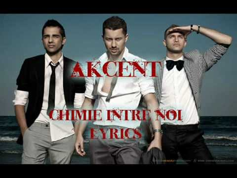 akcent chimie intre noi lyrics