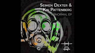 Seimen Dexter & Kai Pattenberg - Abnormal (Original Mix)[Hardwandler Records]