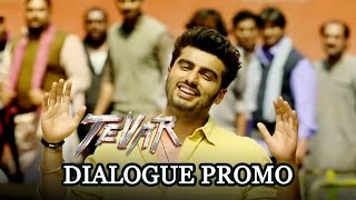 Tevar (Dialogue Promo)  Arjun Kapoor  Sonakshi Sinha