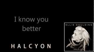 Ellie Goulding - Halcyon Lyrics Video