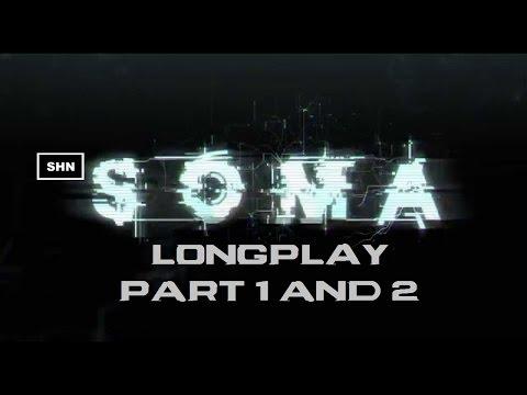SOMA: Longplay Part 1 & 2 Full HD 1080p/60fps Longplay Walkthrough Gameplay No Commentary