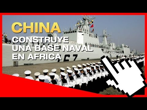 """NOTICIAS DE ULTIMA HORA"" China Abre Base Naval en Africa"