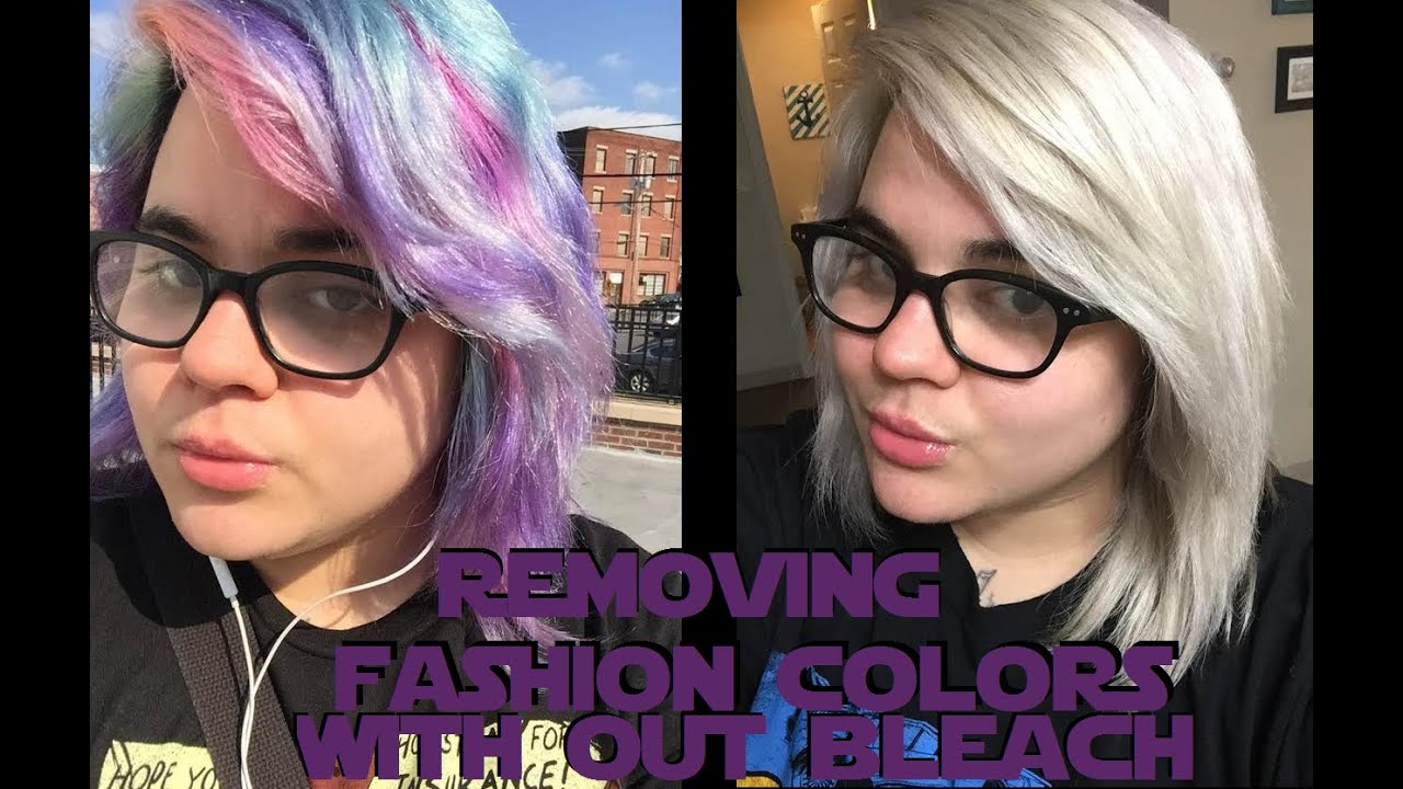 Removing Fashion Colors With Out Bleach Youtube