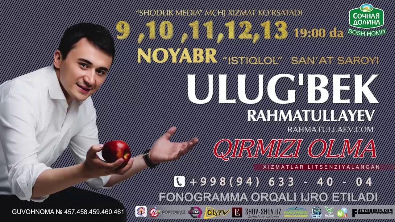 Ulug'bek Rahmatullayev - Qirmizi olma nomli konsert dasturi 2016