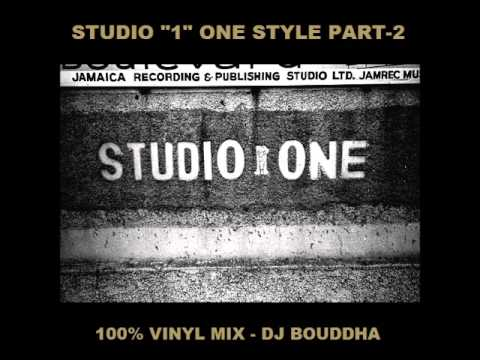 STUDIO ONE STYLE - PART 2 - DJ BOUDDHA
