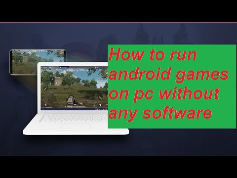 How To Run  Android Games On Pc Without Any Software