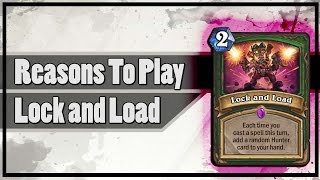Hearthstone: Reasons To Play Lock and Load