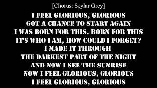 MACKLEMORE - GLORIOUS FEAT SKYLAR GREY (LYRICS VIDEO)