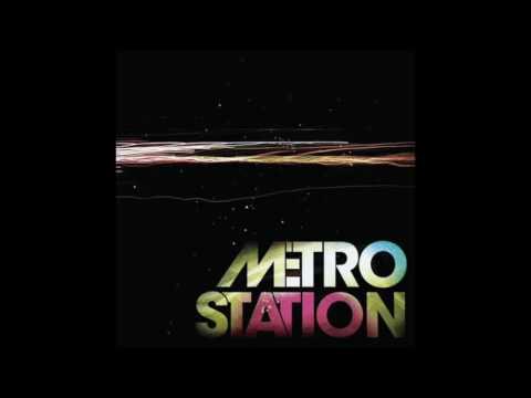 Metro Station Metro Station (Full Album 2007)