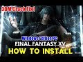 How to Install Final Fantasy XV - 3DM | 3DM Crack Fix Working 100%