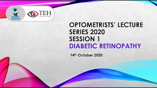 Optometrists' Lecture Series 2020 -Session 1: Diabetic Retinopathy
