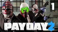 PayDay 2 # 1 - Kriminell sein ist lustig «» Let's Play Together PayDay 2 COOP   HD
