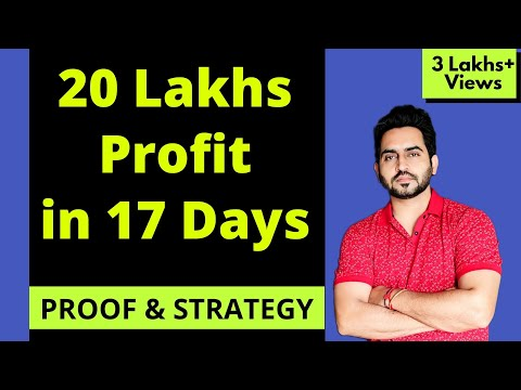 HOW I MADE 20 LAKHS PROFIT In 17 Trading Days By Intraday & Swing Trading  ( WITH PROOF )