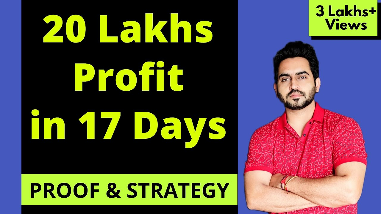 Download Intraday Strategy to Make 20 Lakhs Profit in 17 days with Proof