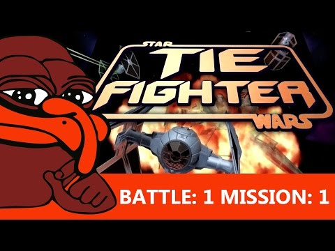 Let's Play Tie Fighter - E1: Battle 1, Mission 1, Intro & Escort Shuttles are f***ing BS |