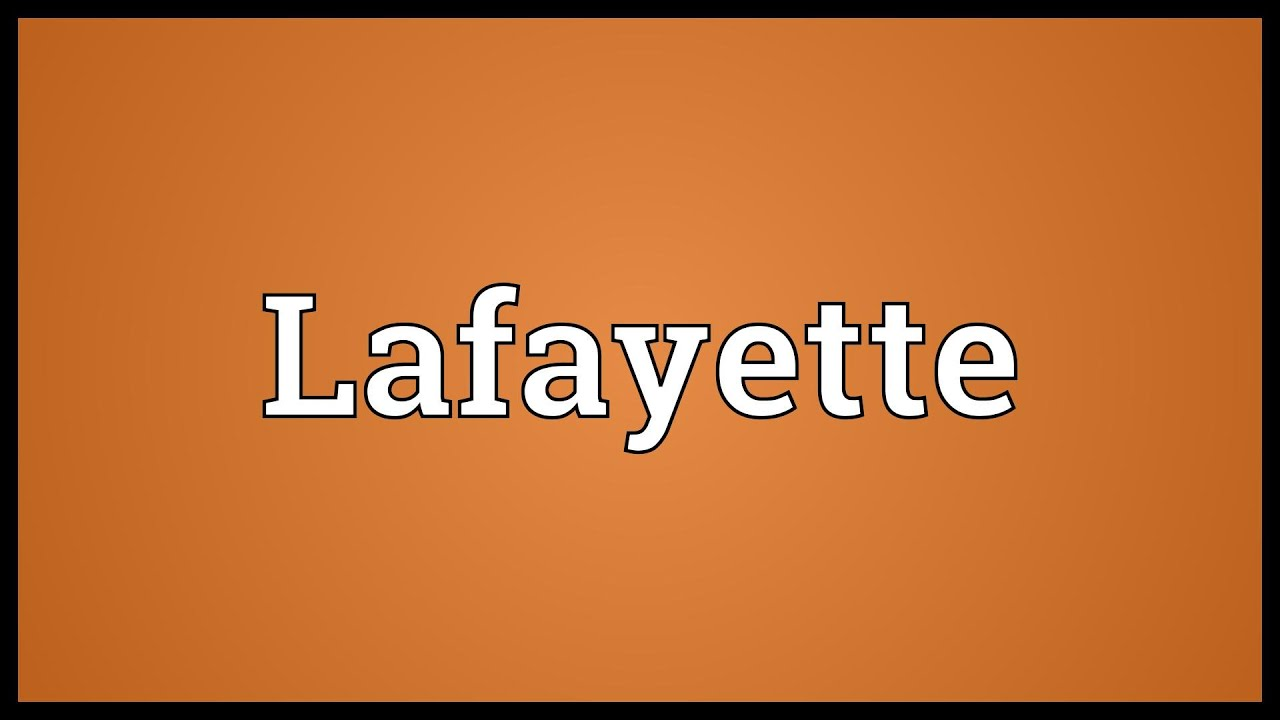 How do you spell lafayette