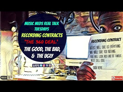 360 Record Deals Explained: The Good, The Bad, & The Ugly