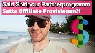 Said Shiripour Partnerprogramm ᐅ Infoprodukte online verkaufen als Affiliate