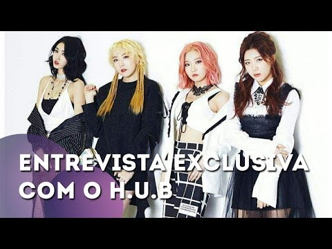 [Teaser] Entrevista Exclusiva com o H.U.B - Conheça a nova girl crush do K-pop