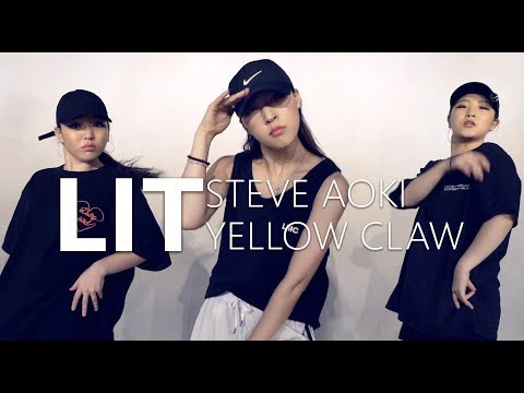 Steve Aoki & Yellow Claw - LIT / Choreography . Jane Kim
