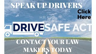DRIVE SAFE ACT : New CDL Truck Drivers age lowers to 18 The affects on the trucking industry