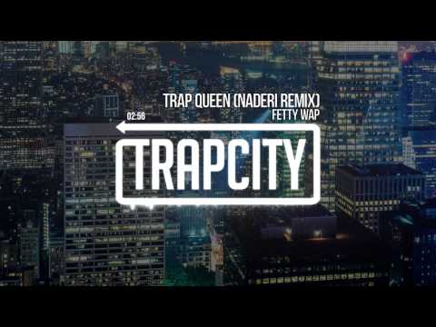 Fetty Wap - Trap Queen (Naderi Remix)