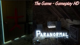 Paranormal Gameplay Impressions PC HD
