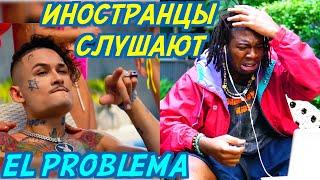 ИНОСТРАНЦЫ СЛУШАЮТ: MORGENSHTERN & ТИМАТИ - EL PROBLEMA. Иностранцы слушают русскую музыку.