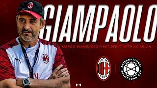 AC Milan of Marco Giampaolo • First debut of GiampaoloBall / Giampaolismo