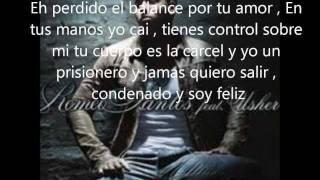 Romeo Santos ( Promise) Feat. Usher Lyrics