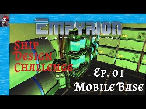 Empyrion Ship Design Series | Ep 01 (Part 1) - The Challenge