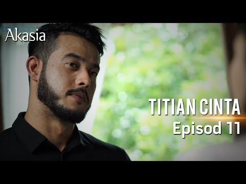 HIGHLIGHT: Episod 11 | Titian Cinta