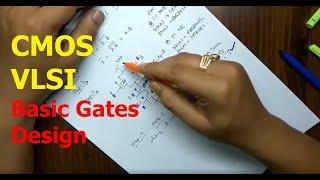 Tutorial on CMOS VLSI Design of Basic Logic Gates