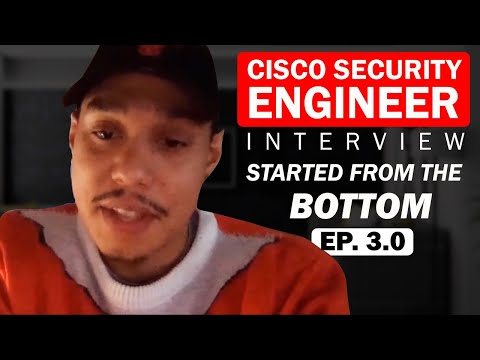 Cisco Security Engineer Interview with the Network Wiizkiid Started From The Bottom Episode 3.0