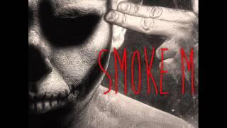 Smoke M  - Ausrasten Feat. Pask