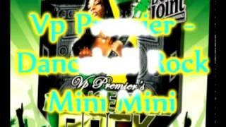 Vp Premier - Mini Mini Remix - Fab Five - Dancehall Rock