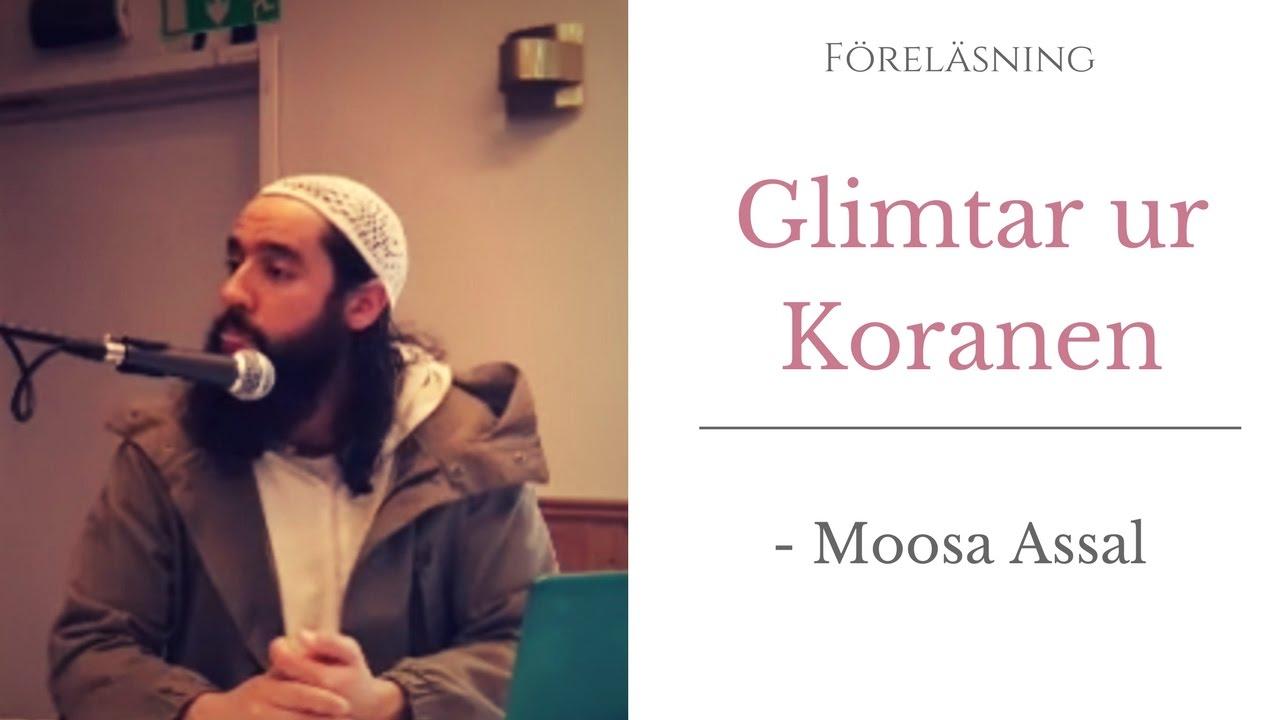 Glimtar ur Koranen - Moosa Assal
