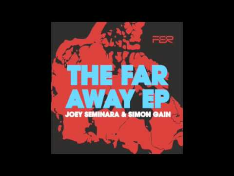 Joey Seminara & Simon Gain - Far Away