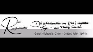 Gerd Michaelis-Chor - Dieses Jahr (1974)
